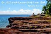 b2ap3_thumbnail_23098985-man-on-cliff-overlooking-lake-superior-with-quote--be-still-and-know-that-i-am-god.jpg